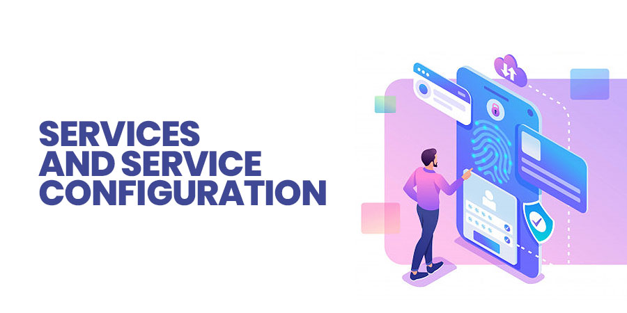 Services and Service Configuration