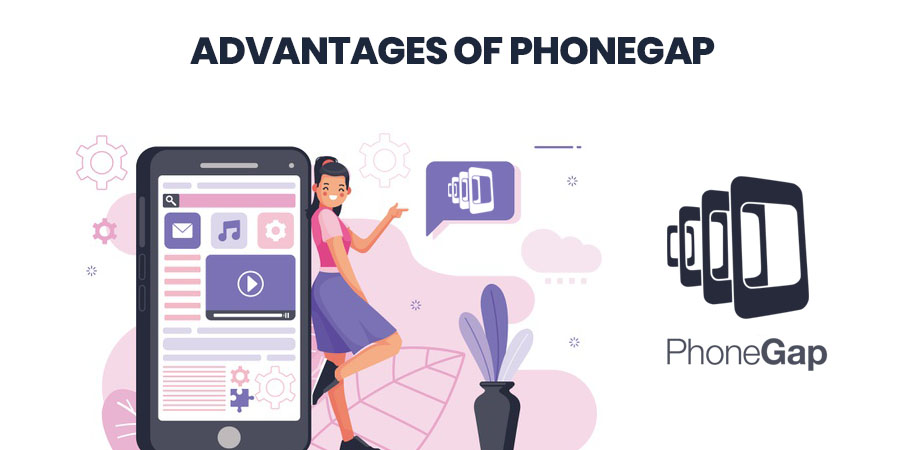 Advantages of PhoneGap