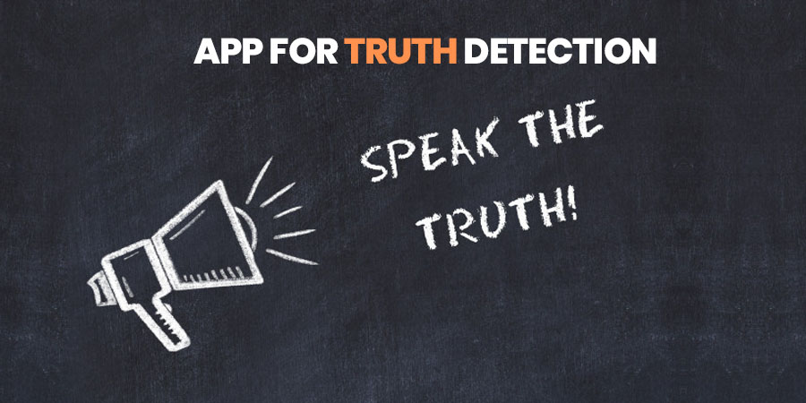 App For Truth Detection