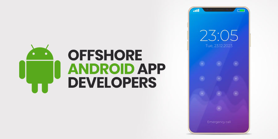 Offshore Android App Developers