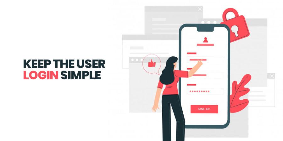 Keep the User Login Simple