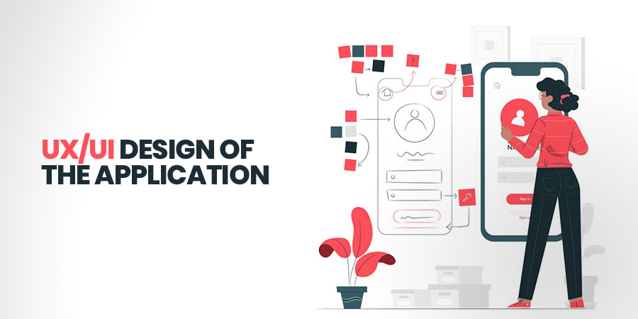 UX/UI Design of the Application