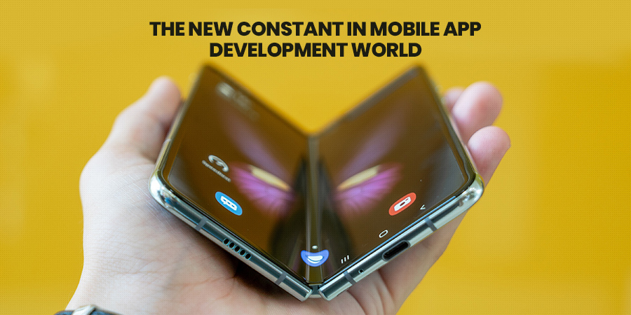 The New Constant In Mobile App Development World